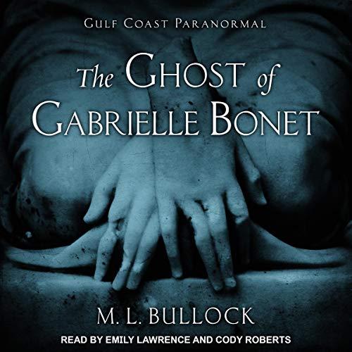 Couverture de The Ghost of Gabrielle Bonet
