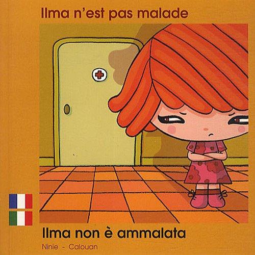Ilma N Est Pas Malade Fr/Italien