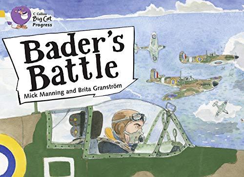 Bader's Battle: Band 09 Gold/Band 17 Diamond (Collins Big Cat Progress)