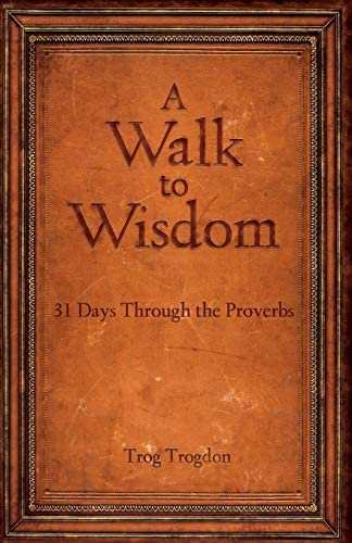 A Walk to Wisdom 31 Days Through the Proverbs product image