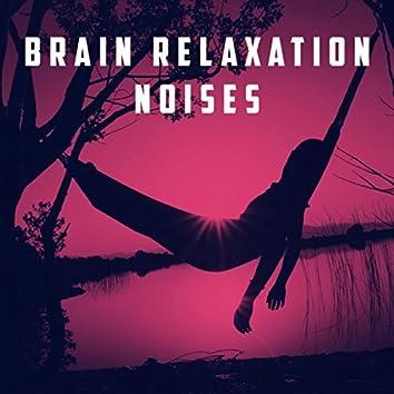 Brain Relaxation Noises