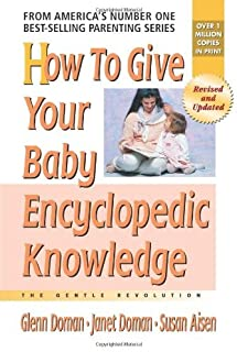 How to Give Your Baby Encyclopedic Knowledge (The Gentle Revolution Series) (English Edition)