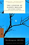 The Legend of Sleepy Hollow and Other Stories: Or, The Sketch Book of Geoffrey Crayon, Gent. (Modern Library Classics)