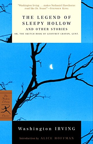 The Legend of Sleepy Hollow and Other Stories: Or, The Sketch Book of Geoffrey Crayon, Gent. (Modern Library Classics)の詳細を見る