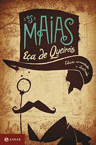 Os Maias: edição comentada e ilustrada: Episódios da vida romântica (Clássicos Zahar)