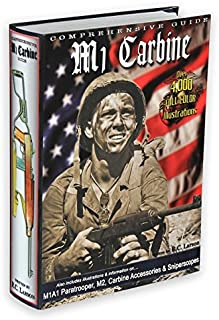 Comprehensive Guide to the M1 Carbine (3rd Edition)