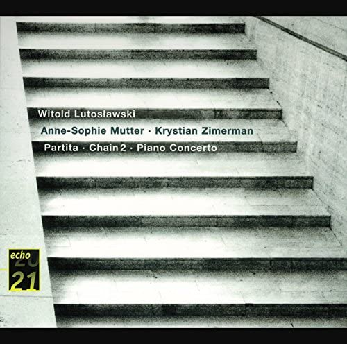 Anne-Sophie Mutter, Krystian Zimerman, Phillip Moll, BBC Symphony Orchestra & Witold Lutosławski