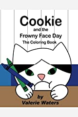 Cookie and the Frowny Face Day Coloring Book Paperback