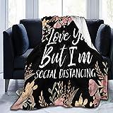 Bernice Winifred Love Ya Social Distancing Quote Floral Acuarela Manta de Microfibra Ultra Suave Hecha de Franela Anti-Pilling, más cómoda y cálida.60x50