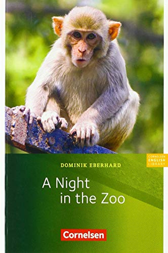 Cornelsen English Library - Für den Englischunterricht in der Sekundarstufe I - Fiction - 5. Schuljahr, Stufe 3: A Night in the Zoo - Lektüre zu English G Access und Access Bayern