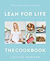 Louise Parker Method: Lean for Life: The Cookbook