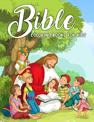 Bible Coloring Books for Kids: A Fun Way for Kids to Color through the Bible