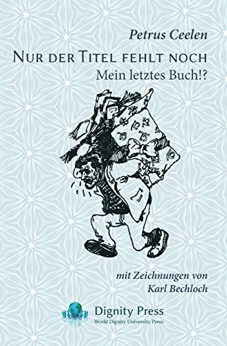 Nur der Titel fehlt noch: Mein letztes Buch!?