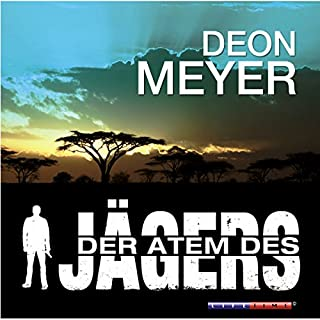 Der Atem des Jägers                   By:                                                                                                                                 Deon Meyer                               Narrated by:                                                                                                                                 Thomas Friebe                      Length: 7 hrs and 16 mins     Not rated yet     Overall 0.0
