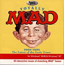 Totally Mad: 1969 - 1974 - The Latest of the Early Years by MAD Magazine