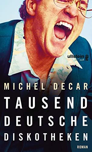 Tausend deutsche Diskotheken: Roman