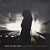 Songtexte von Make Do and Mend - Everything You Ever Loved