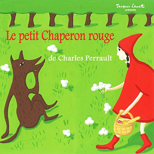 Le petit Chaperon rouge                   De :                                                                                                                                 Charles Perrault                               Lu par :                                                                                                                                 Lucienne Vernay                      Durée : 11 min     Pas de notations     Global 0,0