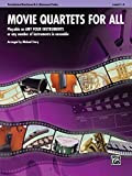 Movie Quartets for All: Playable on Any Four Instruments or Any Number of Instruments in Ensemble