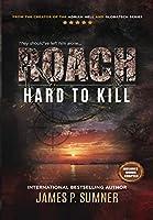 Hard To Kill (Roach)
