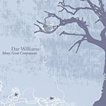 Many Great Companions by Dar Williams (2010-10-12)