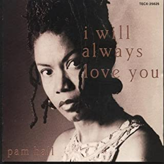Best pam hall i will always love you Reviews