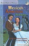 Retold Mexican American Folktales (Retold Myths & Folktales Anthologies)