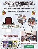 Manualidades navideñas fáciles de hacer (Un calendario navideño especial de adviento con 25 casas de adviento): Un calendario de adviento navideño ... 25 casas recortables que puedes decorar y re