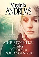 Echoes of Dollanganger (Christopher's Diary)