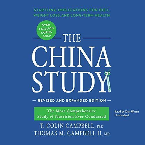 The China Study, Revised and Expanded Edition cover art