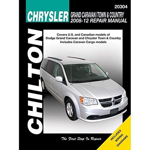 Chrysler Grand Caravan/Town & Country Automotive Repair Manual: 2008-12 Chilton (Haynes Automotive Repair…