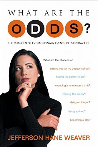 What Are the Odds?: The Chances of Extraordinary Events in Everyday Life (English Edition)