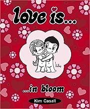 Love Is...In Bloom