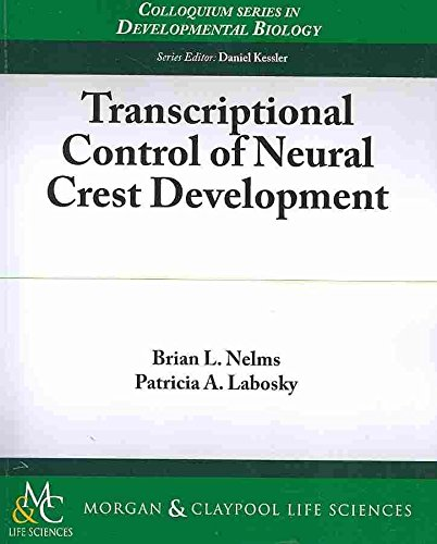 [(Transcriptional Control of Neural Crest Lineage)] [By (author) Brian Nelms ] published on (August, 2010)