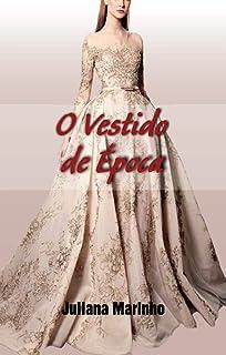 O Vestido de Época (Portuguese Edition)