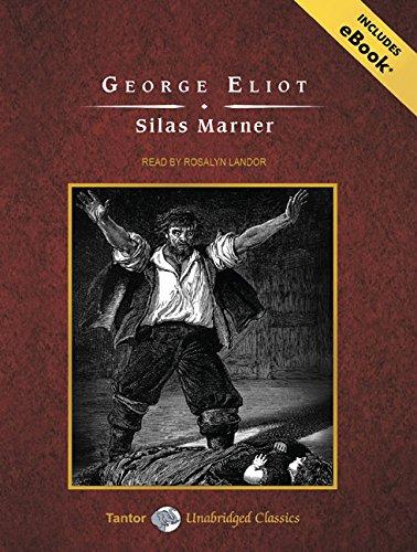Silas Marner: Includes Ebook (Tantor Unabridged Classics)