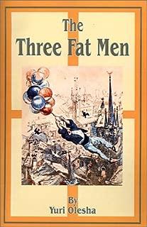 three fat men