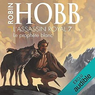 Le prophète blanc     L'Assassin royal 7              De :                                                                                                                                 Robin Hobb                               Lu par :                                                                                                                                 Sylvain Agaësse                      Durée : 13 h et 51 min     308 notations     Global 4,7