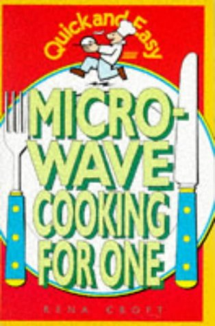 Quick and Easy Microwave Cooking for One (Quick & Easy)