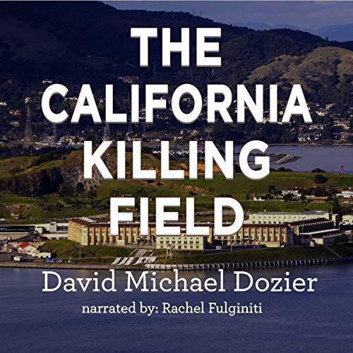 Page de couverture de The California Killing Field