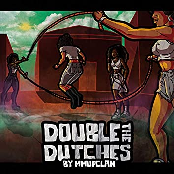 Double the Dutches