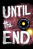 Until the End (Until.)