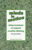 Minds in Motion: Using Museums to Expand Creative Thinking