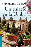 Un palacio en la Umbría (Bestseller)