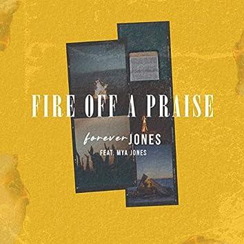 Fire off a Praise