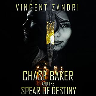 Chase Baker and the Spear of Destiny audiobook cover art