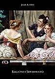 Ragione e sentimento (Classici Vol. 187)