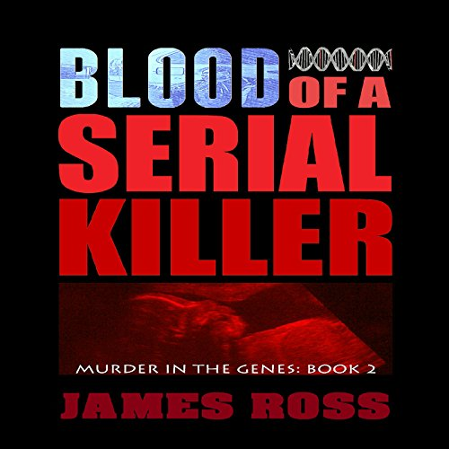 Blood of a Serial Killer audiobook cover art