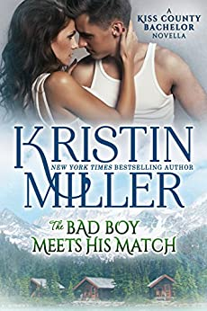 The Bad Boy Meets His Match (Kiss County Bachelors) by [Kristin Miller]
