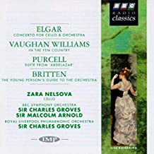 Elgar: Cello Concerto, Op. 85 / Vaughan Williams: In the Fen Country / Britten: The Young Person's Guide to the Orchestra, Op. 34